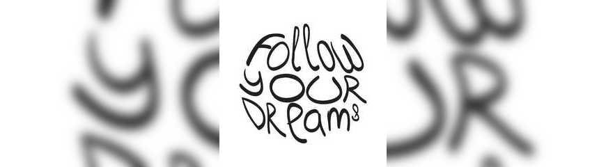 follow your dreams.jpg